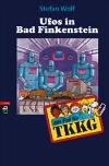 Vergrößerte Darstellung Cover: Ufos in Bad Finkenstein. Externe Website (neues Fenster)