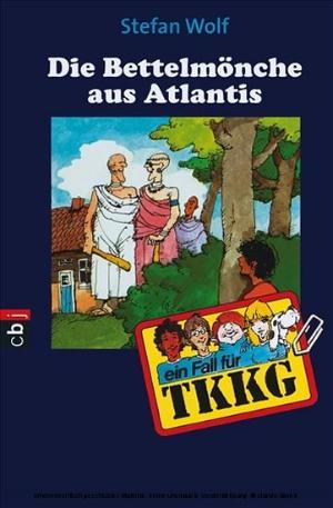 Die Bettelmönche aus Atlantis