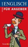 Vergrößerte Darstellung Cover: Englisch für Angeber. Externe Website (neues Fenster)