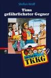 Vergrößerte Darstellung Cover: Tims gefährlichster Gegner. Externe Website (neues Fenster)