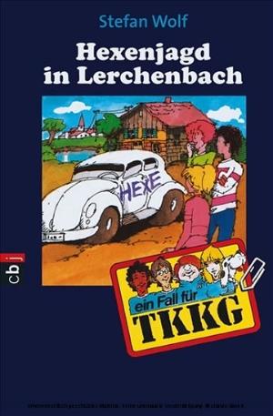 Hexenjagd in Lerchenbach