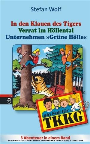 In den Klauen des Tigers / Verrat im Höllental / Unternehmen Grüne Hölle