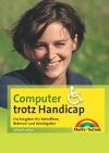 Computer trotz Handicap
