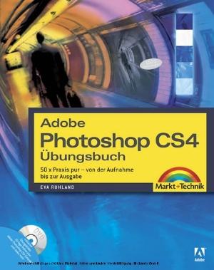 Adobe Photoshop CS4-Übungsbuch