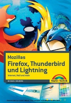 Mozillas Firefox, Thunderbird und Lightning