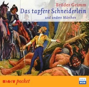 Das tapfere Schneiderlein und andere Märchen