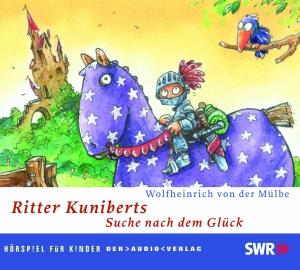 Ritter Kuniberts Suche nach dem Glück