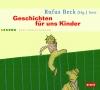 Rufus Beck (Hg.) liest, Geschichten für uns Kinder