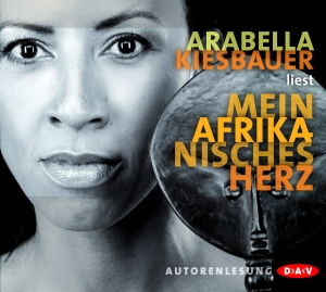 Arabella Kiesbauer liest Mein afrikanisches Herz