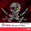 Piraten - Schrecken der Meere