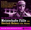 Meisterhafte Fälle von Sherlock Holmes & Dr. Watson