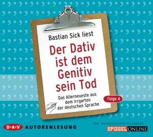 "Bastian Sick liest ""Der Dativ ist dem Genitiv sein Tod, Folge 4"""