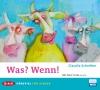 Vergrößerte Darstellung Cover: Was? Wenn!. Externe Website (neues Fenster)