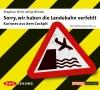 Vergrößerte Darstellung Cover: Sorry, wir haben die Landebahn verfehlt. Externe Website (neues Fenster)