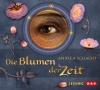 Vergrößerte Darstellung Cover: Die Blumen der Zeit. Externe Website (neues Fenster)