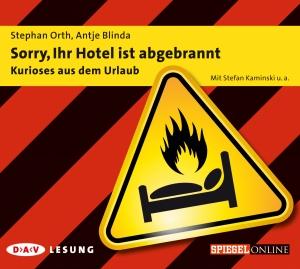 Sorry, Ihr Hotel ist abgebrannt