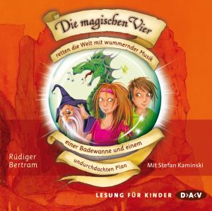 Die magischen Vier retten die Welt mit wummernder Musik, einer Badewanne und einem undurchdachten Plan