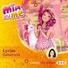 Mia and me - Teil 3: Lyrias Geheimnis