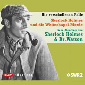 Sherlock Holmes und die Whitechapel-Morde