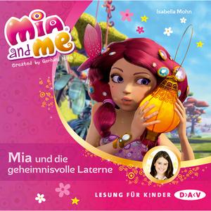 Mia and me - Mia und die geheimnisvolle Laterne