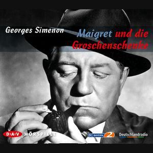 Maigret und die Groschenschenke