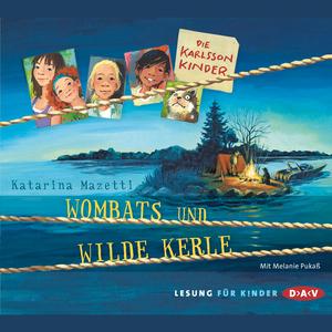 Die Karlsson Kinder - Wombats und wilde Kerle
