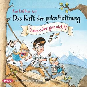 """Kai Lüftner liest """"Das Kaff der guten Hoffnung - Ganz oder gar nicht!"""""""