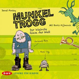 Munkel Trogg - Der kleinste Riese der Welt