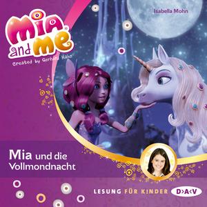 Mia and me - Mia und die Vollmondnacht