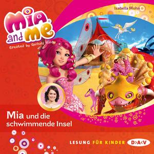 Mia and Me - Mia und die schwimmende Insel