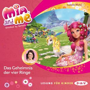 Mia and me - Das Geheimnis der vier Ringe