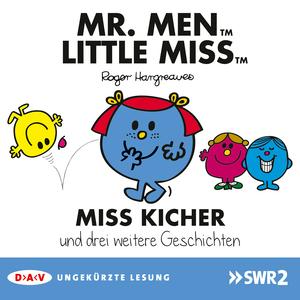 Mr. Men und Little Miss - Miss Kicher und drei weitere Geschichten