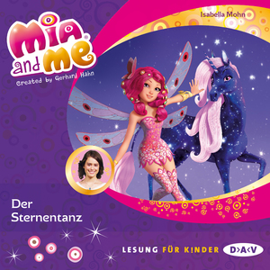 Mia and me - Der Sternentanz
