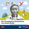 Die 70 schönsten Geschichten von James Krüss