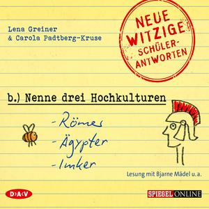"""""""Nenne drei Hochkulturen: Römer, Ägypter, Imker"""""""