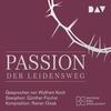 Vergrößerte Darstellung Cover: Passion. Der Leidensweg. Externe Website (neues Fenster)