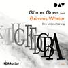 Günter Grass liest, Grimms Wörter