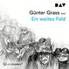 Günter Grass liest, Ein weites Feld