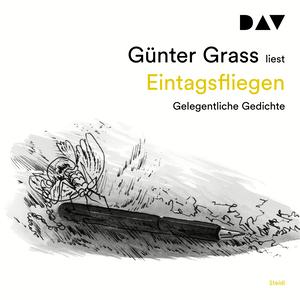 Günter Grass liest, Eintagsfliegen
