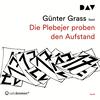 Günter Grass liest, Die Plebejer proben den Aufstand