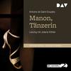 Manon, Tänzerin