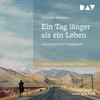 Vergrößerte Darstellung Cover: ¬Ein¬ Tag länger als ein Leben. Externe Website (neues Fenster)
