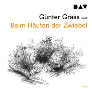 Günter Grass liest, Beim Häuten der Zwiebel