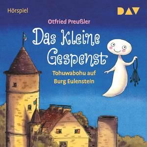 Otfried Preußler, Das kleine Gespenst - Tohuwabohu auf Burg Eulenstein