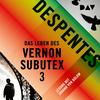¬Das¬ Leben des Vernon Subutex 3