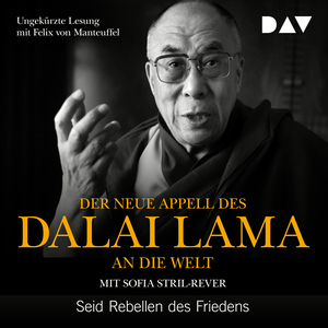 ¬Der¬ neue Appell des Dalai Lama an die Welt