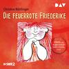 ¬Die¬ feuerrote Friederike