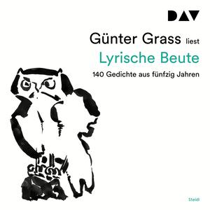 Günter Grass liest, Lyrische Beute