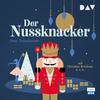 Vergrößerte Darstellung Cover: ¬Der¬ Nussknacker. Externe Website (neues Fenster)