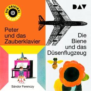 ¬Die¬ Biene und das Düsenflugzeug und Peter und das Zauberklavier